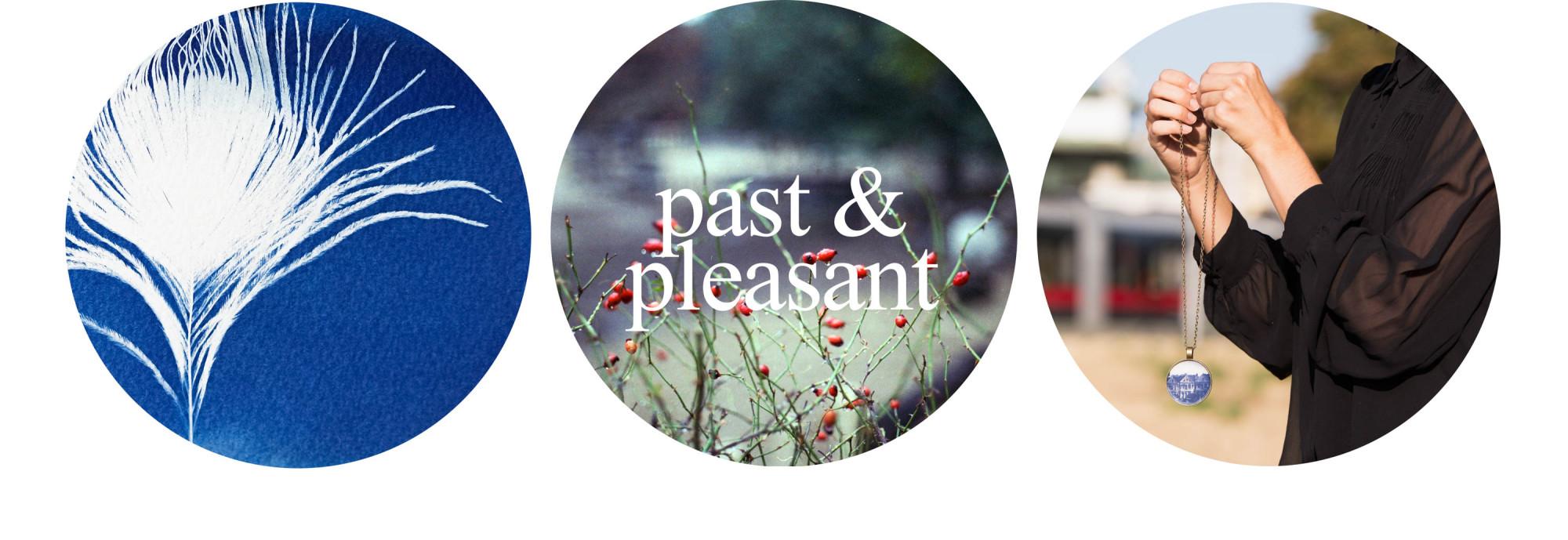 past&pleasant